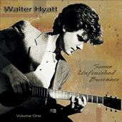 Celebrating the life and music of Walter Hyatt